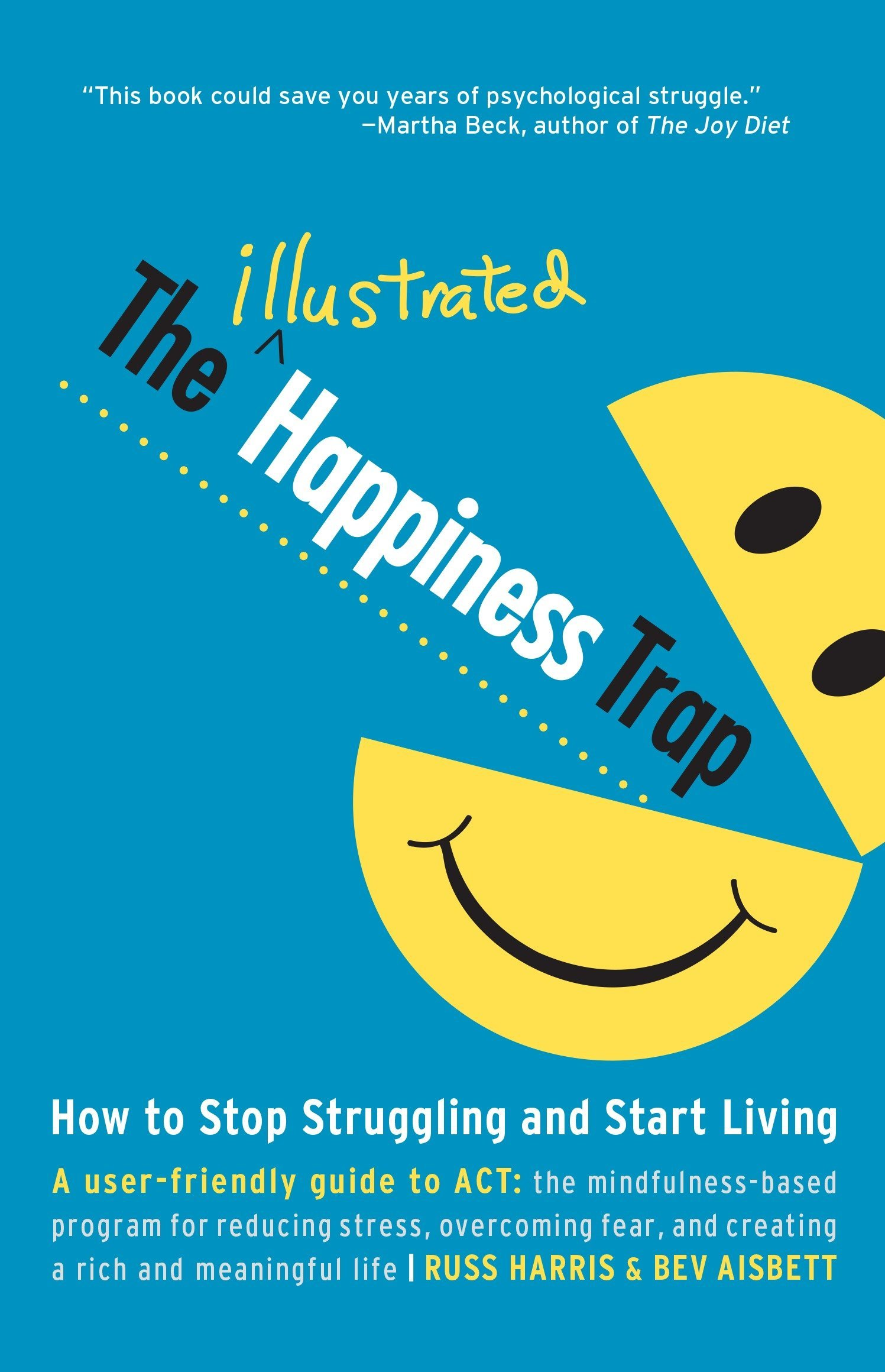 the happiness trap illustrated